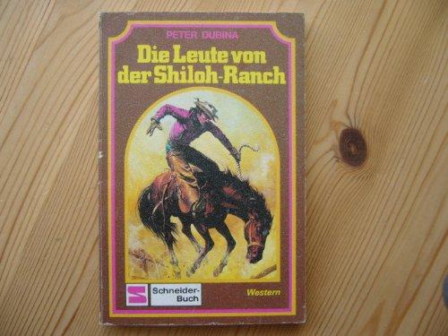 Die Leute von der Shiloh Ranch.
