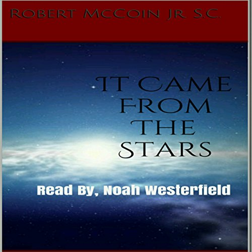 It Came from the Stars audiobook cover art
