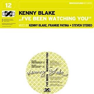 I've Been Watching You (Kenny Blake Club Mix)