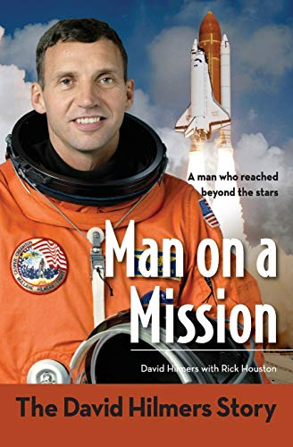 Man on a Mission: The David Hilmers Story (ZonderKidz Biography)