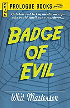 Badge of Evil by [Whit Masterson]