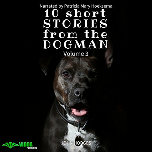 Power of the Dog: 10 Short Stories from the Dogman, Vol. 3 audiobook cover art