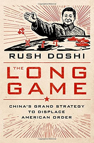 Image of The Long Game: China's Grand Strategy to Displace American Order (Bridging the Gap)