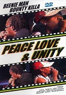 Beenie Man & Bounty Killa - Peace Love & Unity