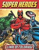 livre de coloriage super hero: Avengers - livre de coloriage pour enfants- Plus de 70 dessins à colorier de super-héros merveilleux en grand format - Grand cadeau pour les fans des super-héros