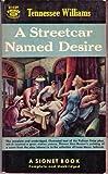 A Streetcar Named Desire (A Signet Book P2924)