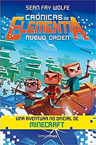 Crónicas de Elementia nº 02/03 Nuevo orden (Fantasía)