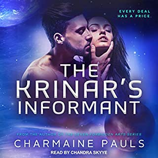 The Krinar's Informant     A Krinar World Novel              Written by:                                                                                                                                 Charmaine Pauls                               Narrated by:                                                                                                                                 Chandra Skyye                      Length: 6 hrs and 21 mins     Not rated yet     Overall 0.0