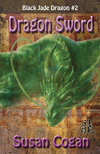 Dragon Sword (Black Jade Dragon Book 2) (English Edition)
