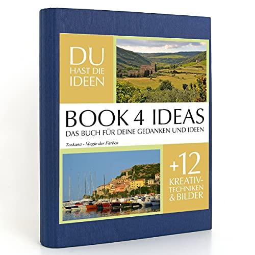 BOOK 4 IDEAS classic | Toskana - Magie der Farben, Eintragbuch mit Bildern