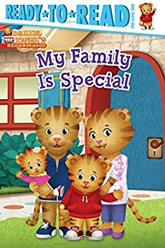My Family Is Special Ready-to-Read Pre-Level 1 Daniel Tiger s Neighborhood