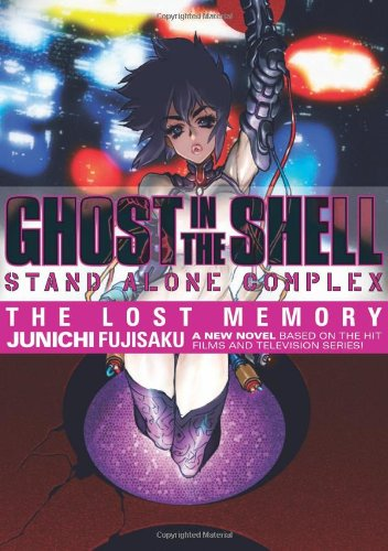 Ghost in the Shell: Stand Alone Complex - The Lost Memory Volume 1