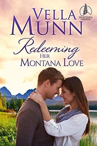 Redeeming Her Montana Love (Montana Lakeside Book 2)