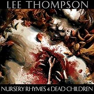 Nursery Rhymes 4 Dead Children audiobook cover art