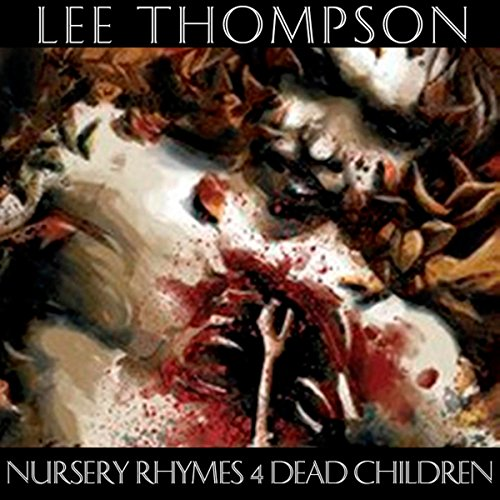 Nursery Rhymes 4 Dead Children audiobook cover art