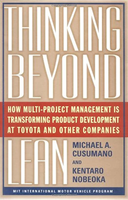 Thinking Beyond Lean: How Multi Project Management is Transforming Product Development at Toyota and O