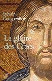 La gloire des Grecs (HISTOIRE) - Format Kindle - 19,99 €