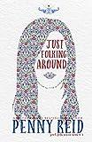 Just Folking Around (Good Folk: Modern Folktales) (English Edition)