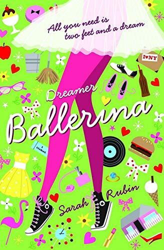 Rubin, S: Dreamer Ballerina