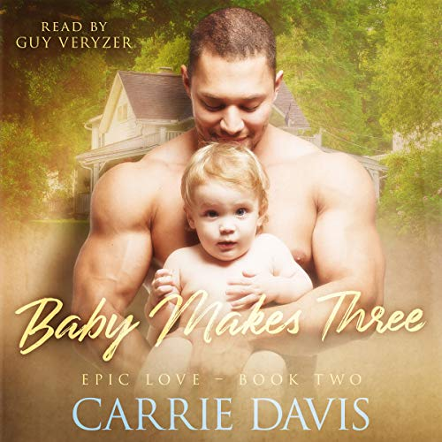 Baby Makes Three audiobook cover art