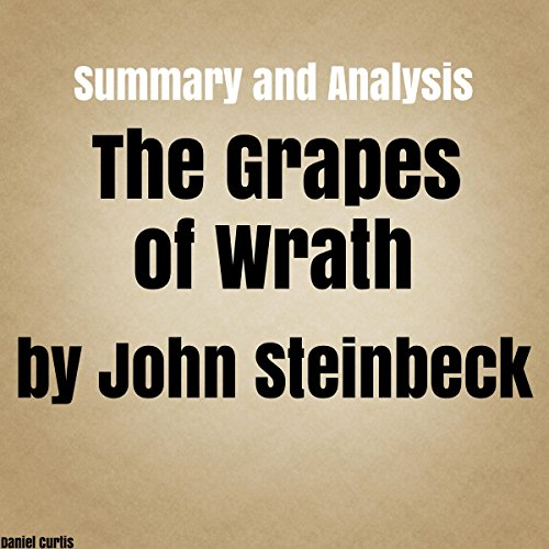 Summary and Analysis: The Grapes of Wrath by John Steinbeck cover art