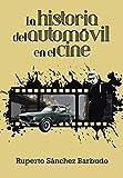 La historia del automvil en el cine