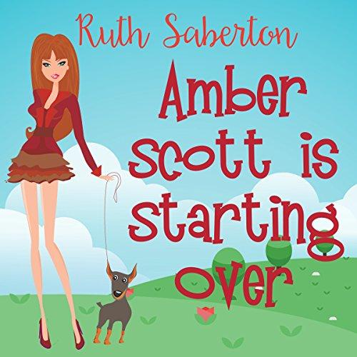 Amber Scott Is Starting Over audiobook cover art