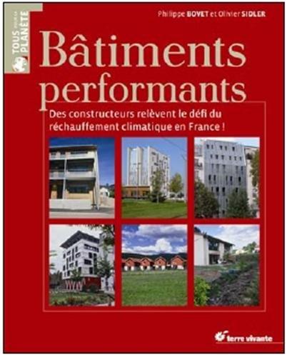 Batiments performants : Des constructeurs relèvent le défi du réchauffement climatique en France !