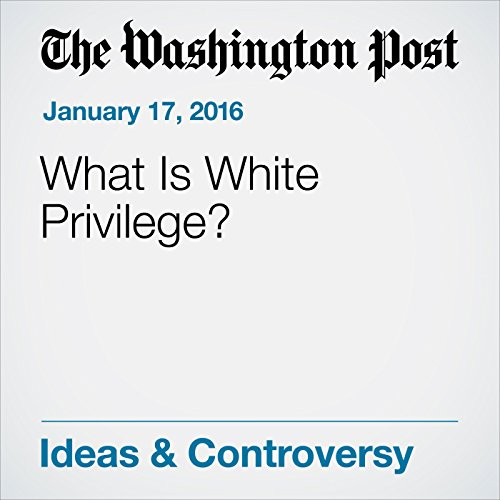 What Is White Privilege? audiobook cover art