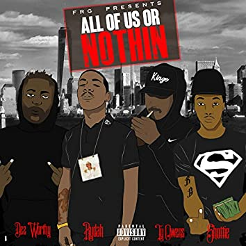 All of Us or Nothin Vol.1