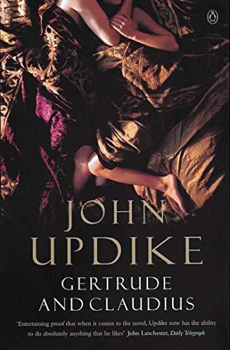 Gertrude And Claudius (Penguin Modern Classics)