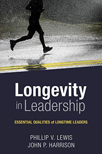 Longevity in Leadership: Essential Qualities of Longtime Leaders