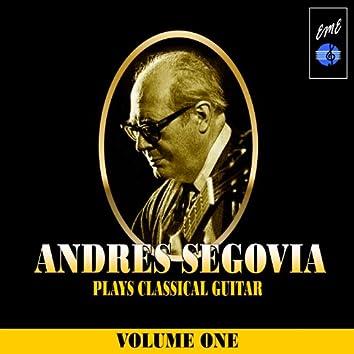 Andrès Segovia Plays Classical Guitar, Vol. 1