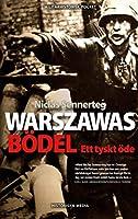 Warszawas boedel : ett tyskt oede