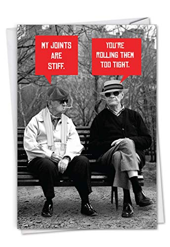 NobleWorks, Men Stiff Joints - Hilarious Happy Birthday Card with Envelope - Old Man Birthdays, Smoking Stoned Grandpas - Funny Bday Note Card for Dad, Fathers, Brothers C7038BDG