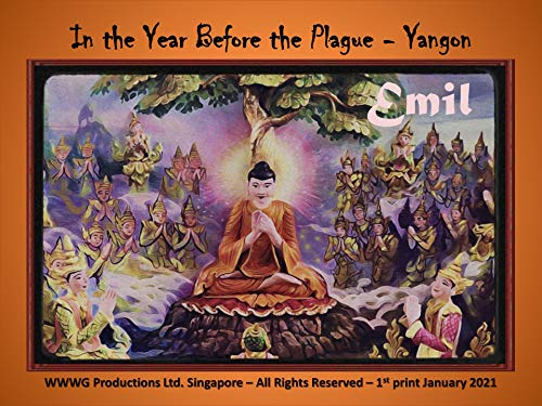 The Year Before the Plague in Yangon (English Edition)