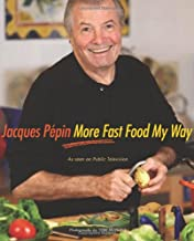 Best jacques pepin more fast food my way book Reviews