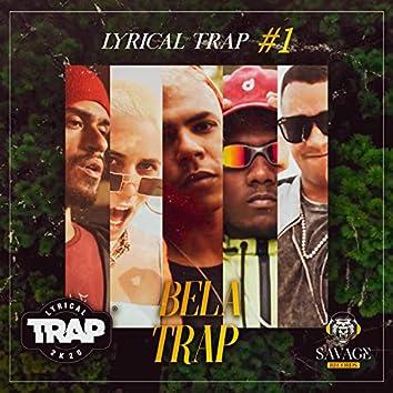 Bela Trap - Lyrical Trap #1