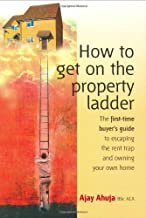 Best How to Get on the Property Ladder: The First-Time Buyer