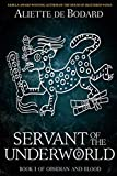 Servant of the Underworld (Obsidian and Blood) (Volume 1)