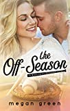 The Off-Season: a Washington Rampage Sports Romance