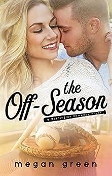 The Off-Season: a Washington Rampage Sports Romance by [Megan Green, Mischievous Designs, Jovana Shirley]