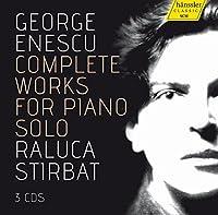Enescu:Complete Solo Piano [Raluca Stirbat] [HANSSLER CLASSIC: 98.060] by Raluca Stirbat