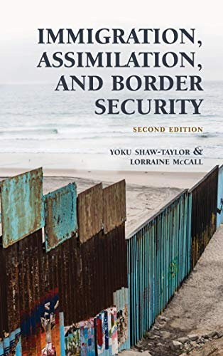 Immigration, Assimilation, and Border Security (English Edition)