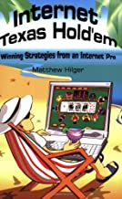 Internet Texas Hold'em: Winning Strategies from an Internet Pro