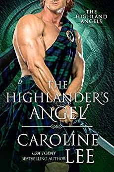 The Highlander's Angel: a medieval buddy-cop romance (The Highland Angels Book 1) by [Caroline Lee]
