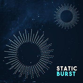 Static Burst