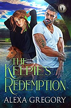 The Kelpie's Redemption: Federal Paranormal Unit by [Alexa  Gregory]
