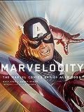Ross, A: Marvelocity: The Marvel Comics Art of Alex Ross