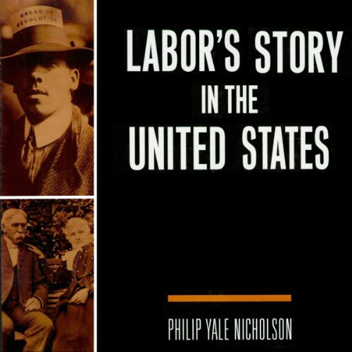 Labor's Story in the United States audiobook cover art